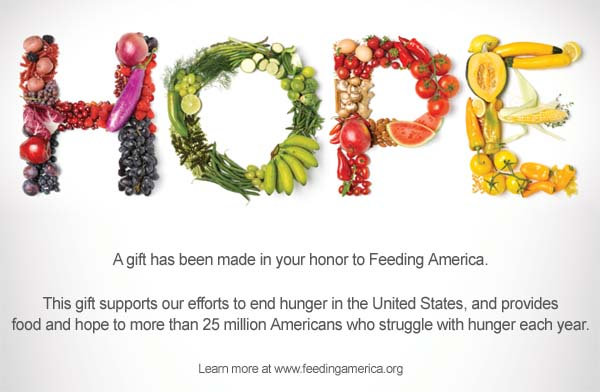A gift was made in your honor to Feeding America